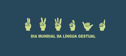 Dia Mundial da Língua Gestual: ler de outra forma